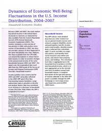 Dynamics of Economic Well-Being: Fluctuations in the United States Income Distribution, 2004-2007