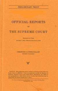 Official Reports of the U.S. Supreme Court Preliminary Reports, V. 573, Pt. 2