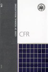 T 17 Pts 1-40; Code Of Federal Regulations Microfiche 2018