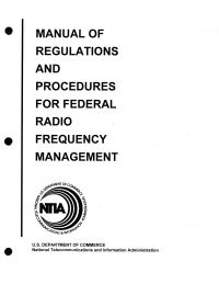 Manual of Regulations and Procedures for Federal Radio Frequency Management, 2013