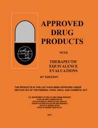 Approved Drug Products With Therapeutic Equivalence 41st Edition 2021