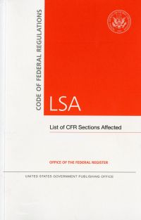 Code of Federal Regulations, LSA, List of CFR Sections Affected