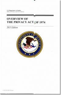 Overview of the Privacy Act of 1974, 2015 Edition