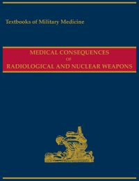 Medical Consequences of Radiological and Nuclear Weapons (ePub eBook)