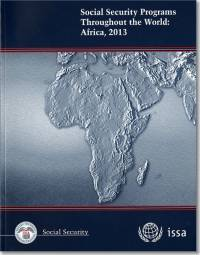 Social Security Programs Throughout the World: Africa 2013