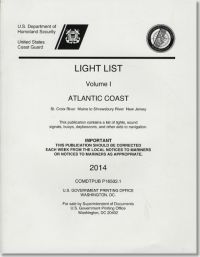 Light List, 2014, V. 2, Atlantic Coast, Shrewsbury River, New Jersey to Little River, South Carolina