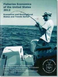 Fisheries Economics of the United States, 2012