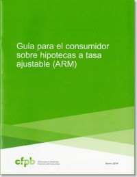 Guia Para el Consumidor Sobre Hipotecas a Tasa Adjustable (ARM) (Spanish Language Publication) (Package of 100)
