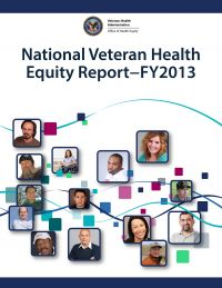 National Veteran Health Equity Report - FY 2013
