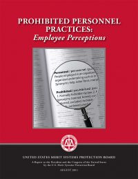 Prohibited Personnel Practices: Employee Perceptions
