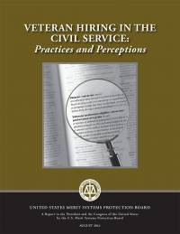 Veteran Hiring in the Civil Service: Practices and Perceptions