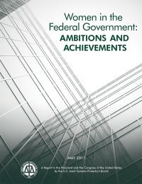 Women in the Federal Government: Ambitions and Achievements