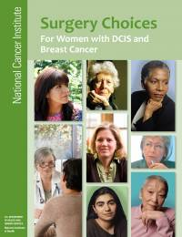 Surgery Choices for Women with DCIS and Breast Cancer