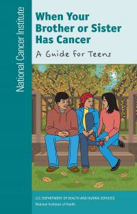 When Your Brother or Sister Has Cancer