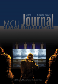 Marine Corps University Journal: Special Issue Gender Integration (2018)