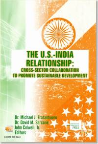 The U.S.-India Relationship: Cross-Sector Collaboration To Promote Sustainable Development