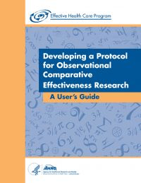 Developing a Protocol for Observational Comparative Effectiveness Research: A User's Guide (MOBI eBook)