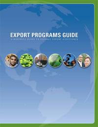 Export Programs Guide: A Business Guide to Federal Export Assistance, 2009 (ePub eBook)