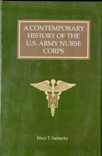 A Contemporary History of the U.S. Army Nurse Corps (ePub eBook)