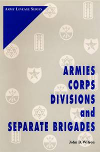 Armies, Corps, Divisions, and Separate Brigades (Paper)