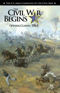 The Civil War Begins: Opening Clashes, 1861 (ePub eBook)
