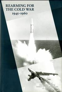 History of Acquisition in the Department of Defense, Volume 1, Rearming for the Cold War, 1945-1960 (ePub eBook)