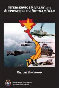 Interservice Rivalry and Airpower in the Vietnam War (eBook)