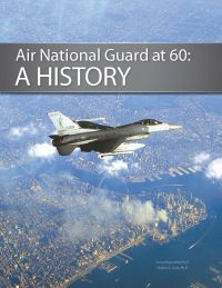 Air National Guard at 60: A History (eBook)