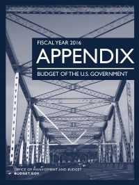 Fiscal Year 2016 Appendix, Budget of the U.S. Government