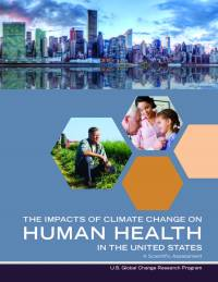 Impacts of Climate Change on Human Health in the United States: A Scientific Assessment