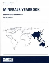 Minerals Yearbook, 2008, V. 3: Area Reports: International, Asia and the Pacific