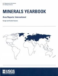 Minerals Yearbook, 2010, V. 3, Area Reports, International, Europe and Central Eurasia