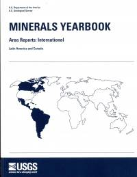 Minerals Yearbook, 2007, V. 3, Area Reports, International, Latin America and Canada