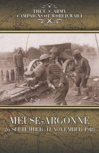 Campaigns Of World War I, Meuse-Argonne