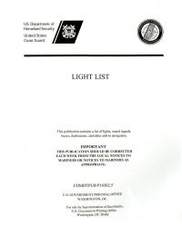 Light List, 2012, V. 6, Pacific Coast and Outlying Pacific Islands