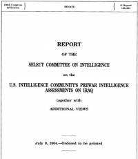 Report on the United States Intelligence Community's Prewar Intelligence Assessments on Iraq, July 9, 2004, Ordered Reported on July 7, 2004