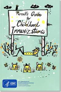 Parent's Guide to Childhood Immunizations (2016)
