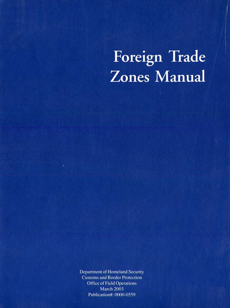 Foreign Trade Zones Manual