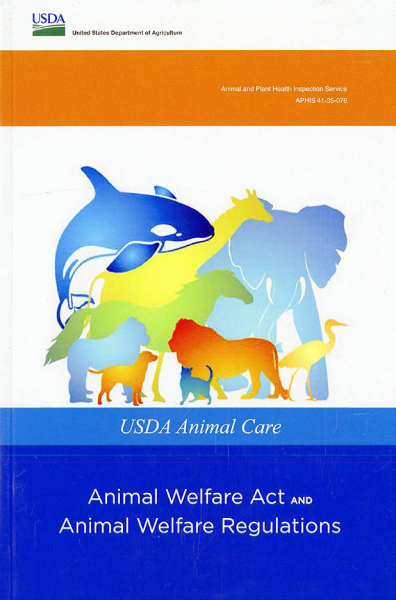 USDA Animal Care: Animal Welfare Act and Animal Welfare Regulations