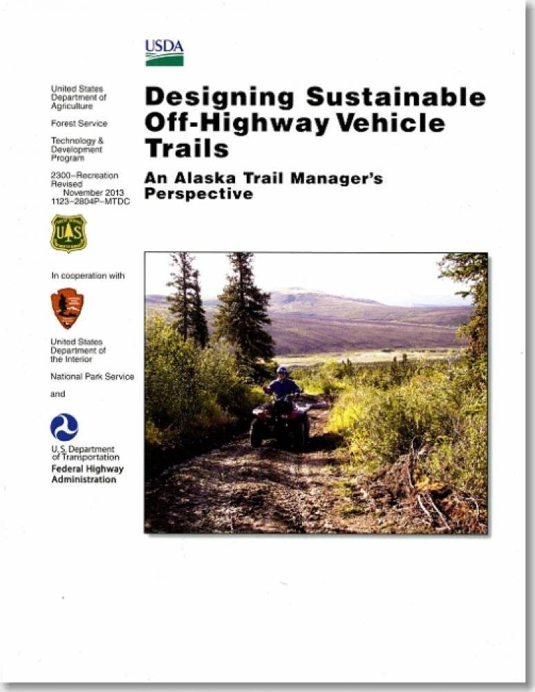 Designing Sustainable Off-Highway Vehicle Trails : An Alaska Trail Manager's Perspective