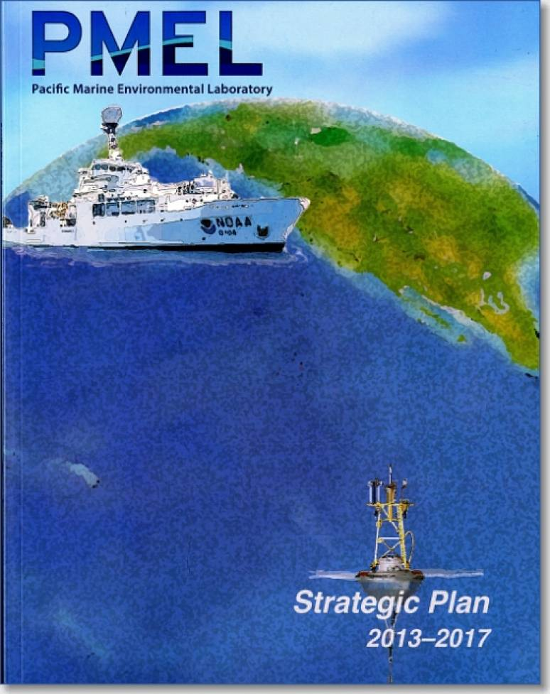 Pacific Marine Environmental Laboratory (PMEL) Strategic Plan 2013-2017