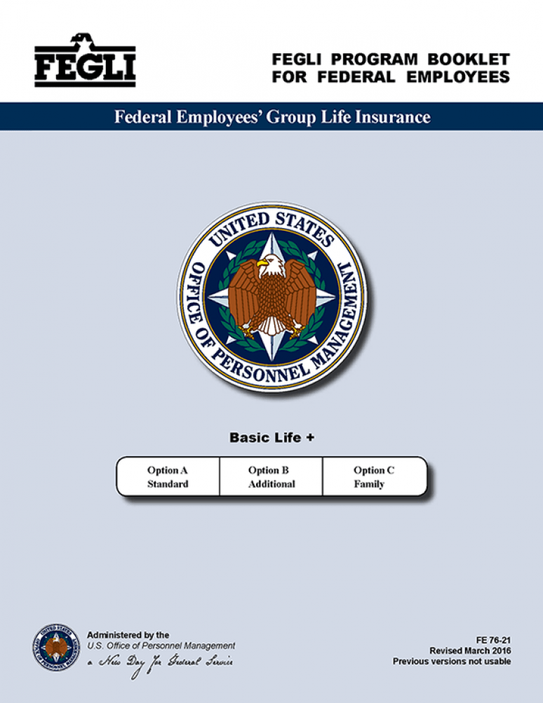 Information for Retirees and Their Families: Federal Employees\' Group Life Insurance (FEGLI)