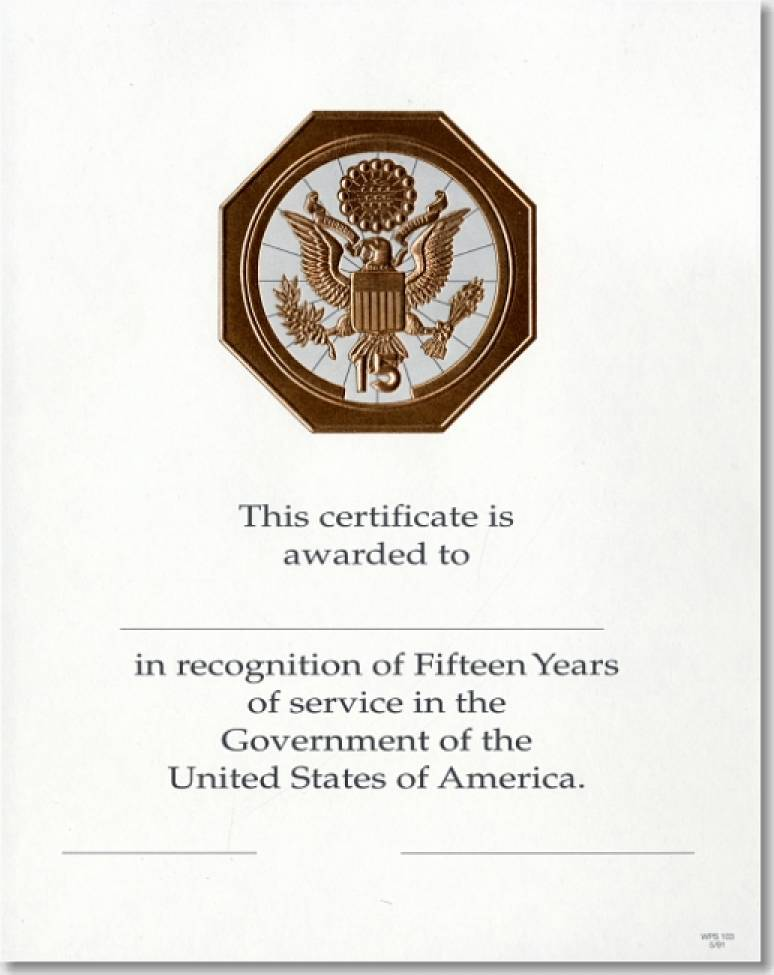 OPM Federal Career Service Award Certificates WPS 103 Fifteen Year Bronze 8x10 (Package of 25)