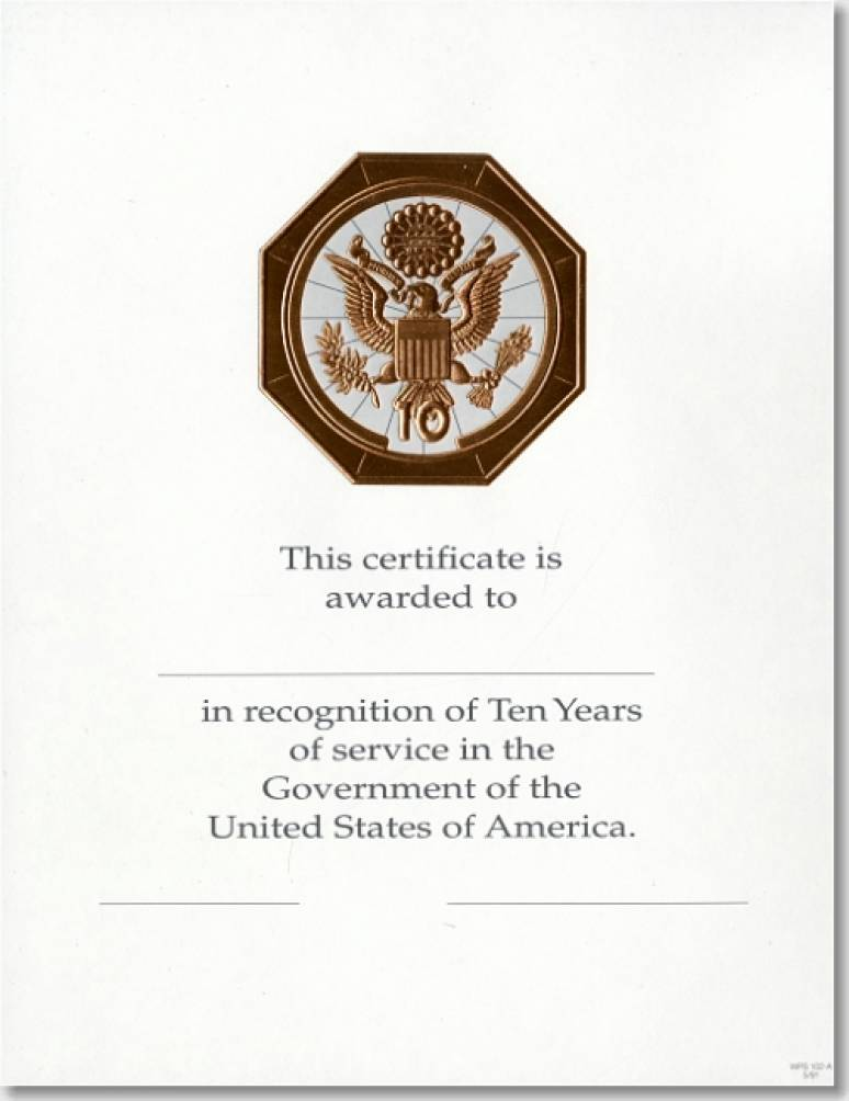 OPM Federal Career Service Award Certificates WPS 102-A Ten Year Bronze 8 1/2 X11 (Package of 25)