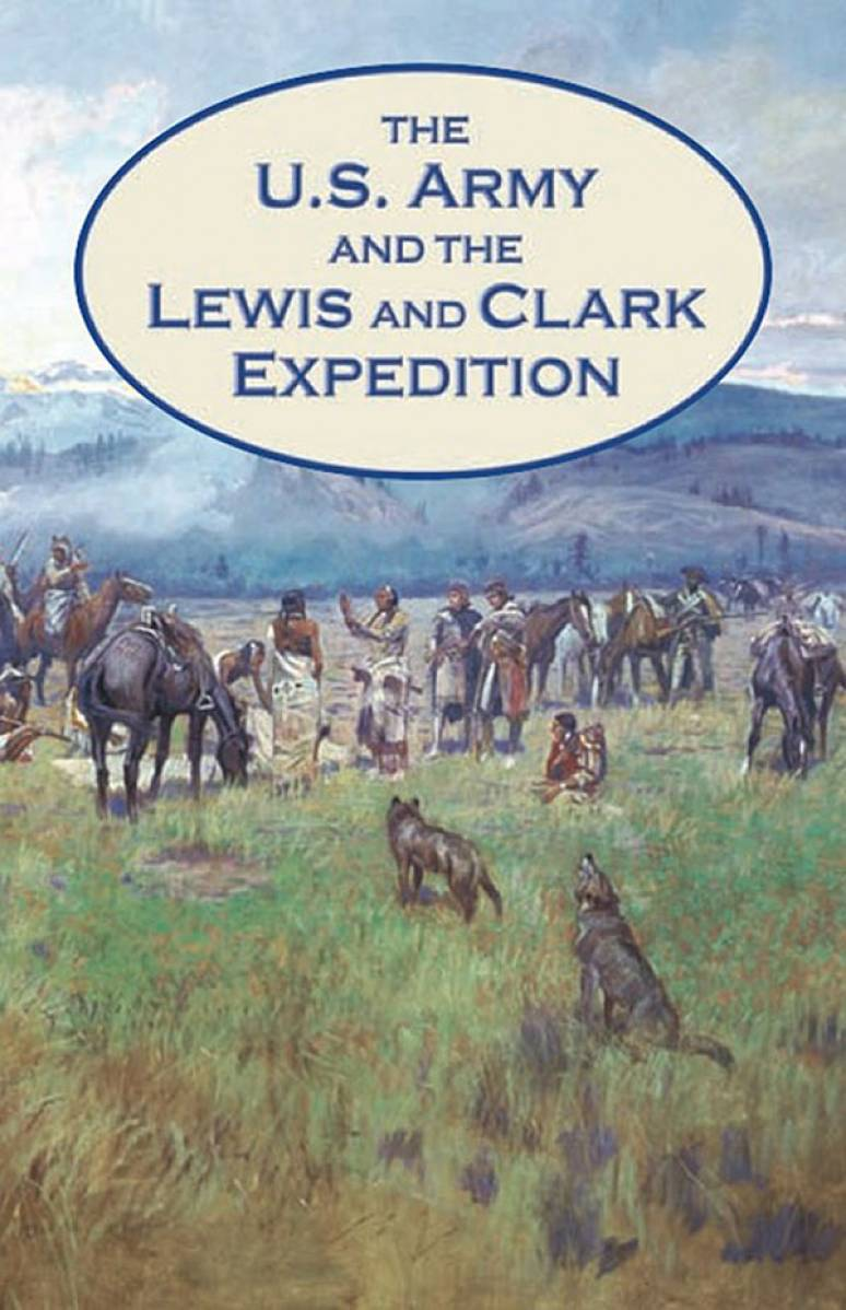United States Army and the Lewis and Clark Expedition (Paper)