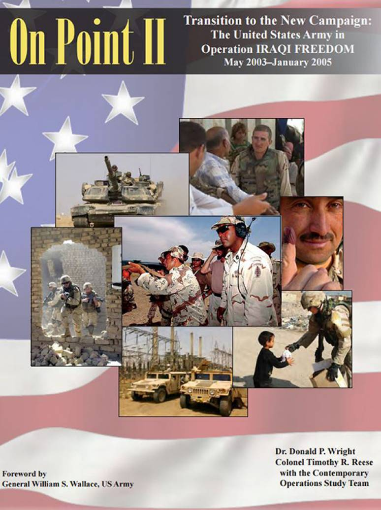 On Point II: Transition to the New Campaign: The United States Army in Operation Iraqi Freedom, May 2003-January 2005