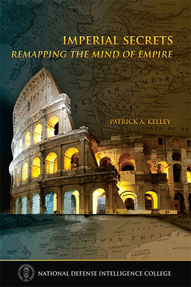 Imperial Secrets: Remapping the Mind of Empire