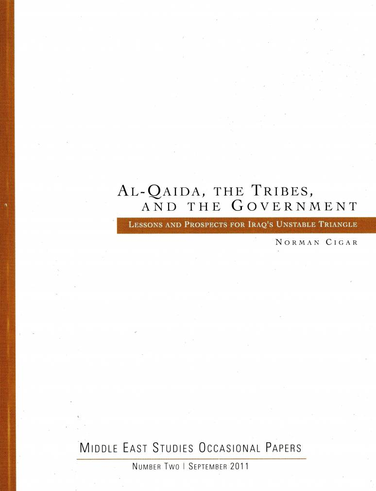 Al-Qaida, the Tribes, and the Government: Lessons and Prospects for Iraq's Unstable Triangle