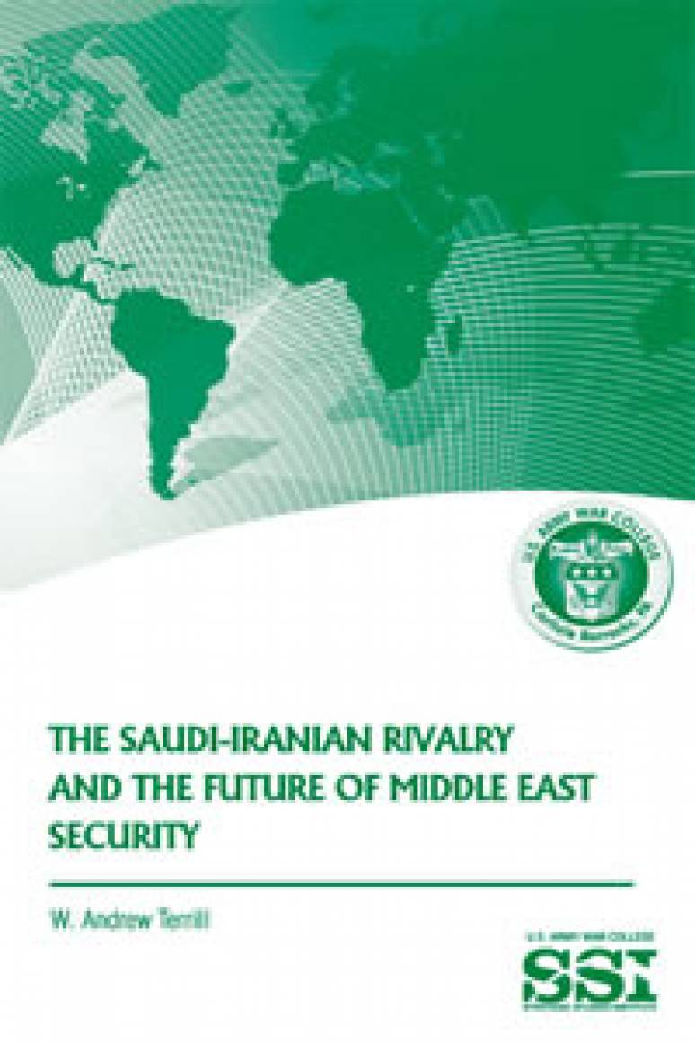 The Saudi-Iranian Rivalry and the Future of Middle East Security