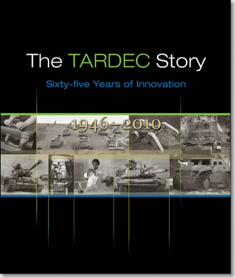 TARDEC Story: Sixty-Five Years of Innovation, 1946-2010 (Hardcover)